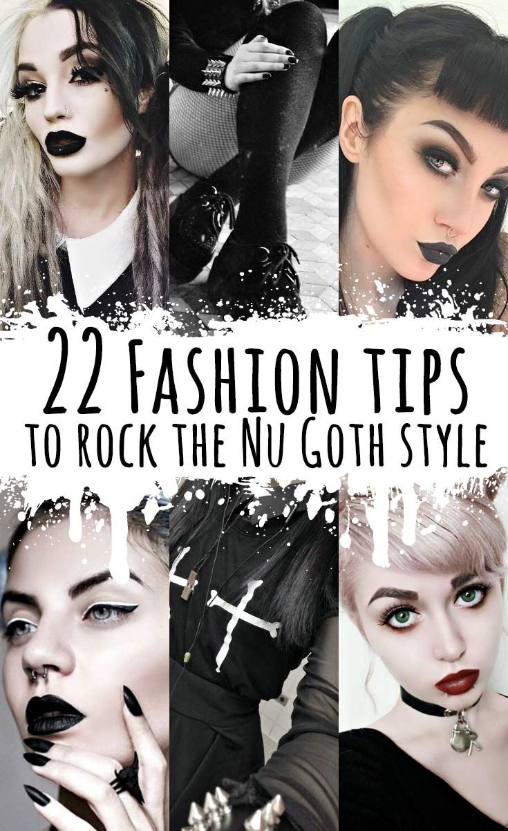 22 Fashion tips to Rock the Nu Goth Style - http://ninjacosmico.com/22-fashion-tips-nu-goth/