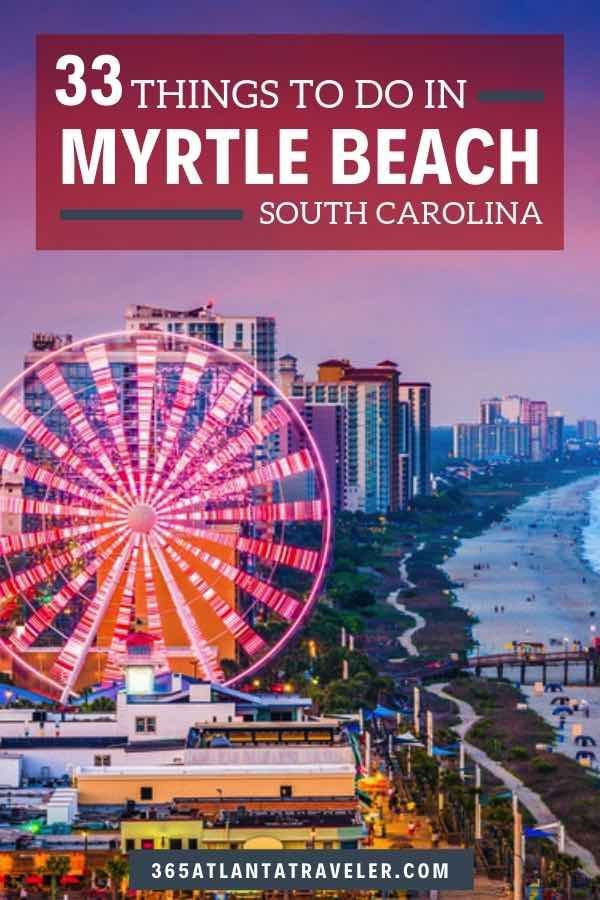 33 Exciting Things To Do In Myrtle Beach Discount Tickets