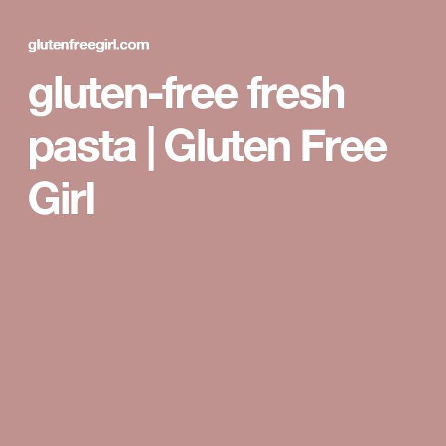 ... gluten free breads fresh pasta girls forward gluten free fresh pasta