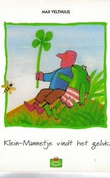 Max Velthuijs - Klein-Mannetje vindt het geluk.