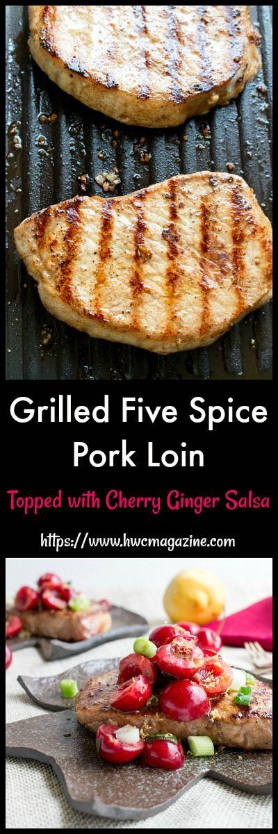 Grilled Five Spiced Pork Loin Chops/ #grilled #dinner #pork #cheeries #salsa/ #glutenfree / GLUTEN-FREE/ DAIRY-FREE/ CHERRY GINGER SALSA/ PORK/GRILLED/ https://www.hwcmagazine.com