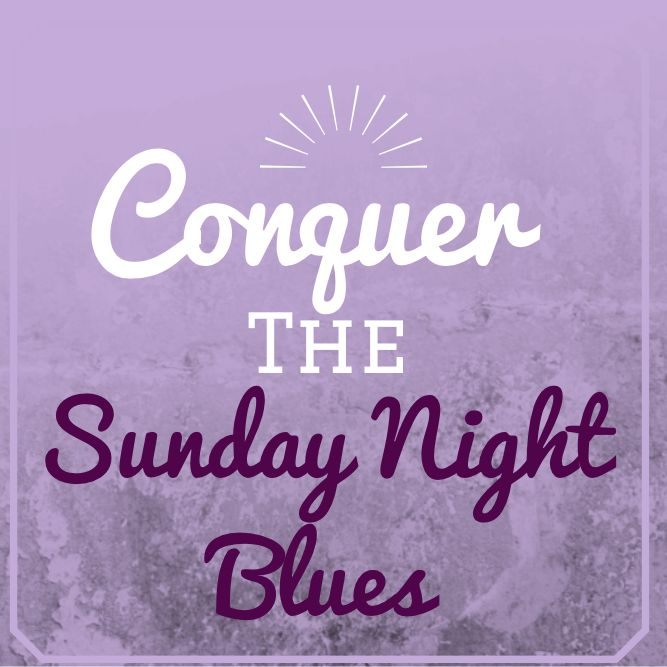 """""""The Sunday Night Blues Are Real -- Here's How To Beat Them!"""""""