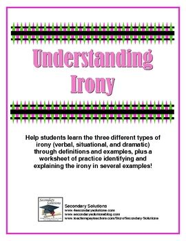 FREE!  This two-page worksheets helps students understand the differences between verbal irony, situational irony, and dramatic irony through defin...