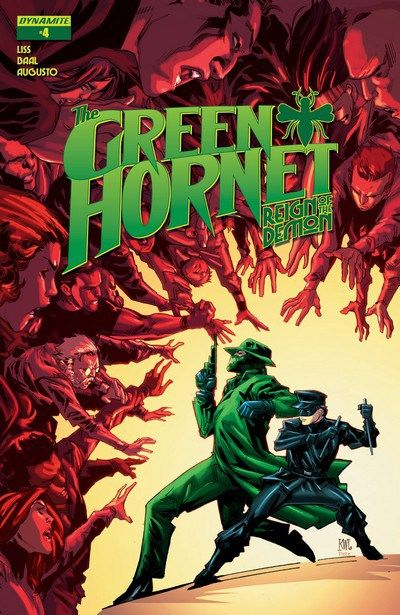 The Green Hornet – Reign of the Demon n°4 (01.03.2017) // The Green Hornet and Kato are trapped in the web of the sinister crime lord Demone! The mystery began with three missing women; but the twisted game has only grown more complex – and deadly – as the pair try to reclaim the city from his Machiavellian machinations! #green #hornet #dynamite #comics