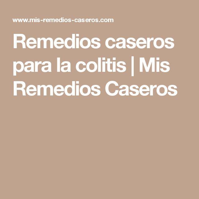 Remedios caseros para la colitis   Mis Remedios Caseros