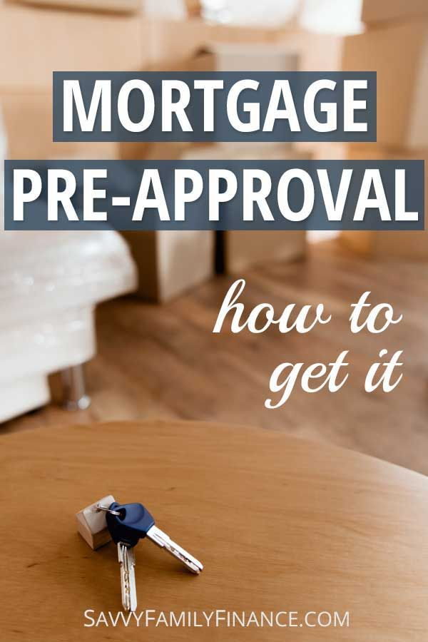 Mortgage Pre Approval What You Need To Do Preapproved Mortgage Mortgage Home Loans