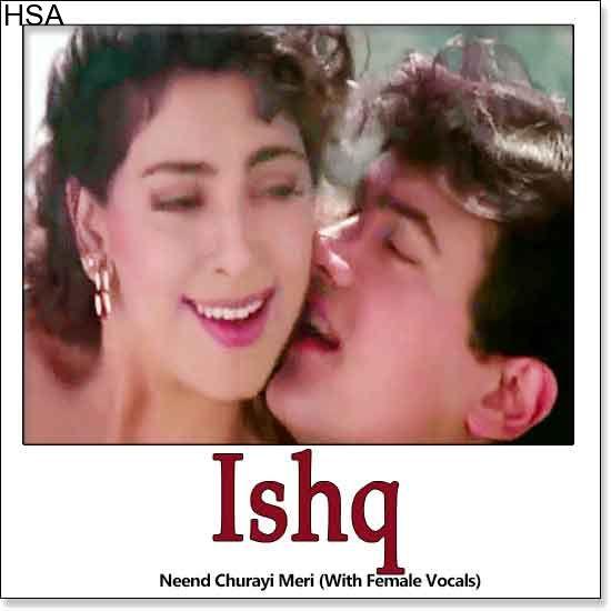http://hindisingalong.com/neend-churayi-meri-with-female-vocals-ishq.html   Name of Song - Neend Churayi Meri (With Female Vocals) Album/Movie Name - Ishq Name Of Singer(s) - Alka Yagnik, Kumar Sanu, Udit Narayan, Kavita Krishnamurthy Released in Year - 1997 Music Directo...