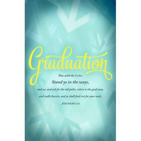Graduation - Stand in the Ways (Jeremiah 6:16, KJV) Bulletins, 100