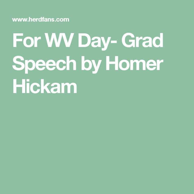 For WV Day- Grad Speech by Homer Hickam