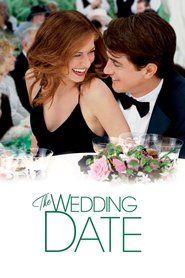 Watch The Wedding Date Full Movie | The Wedding Date  Full Movie_HD-1080p|Download The Wedding Date  Full Movie English Sub