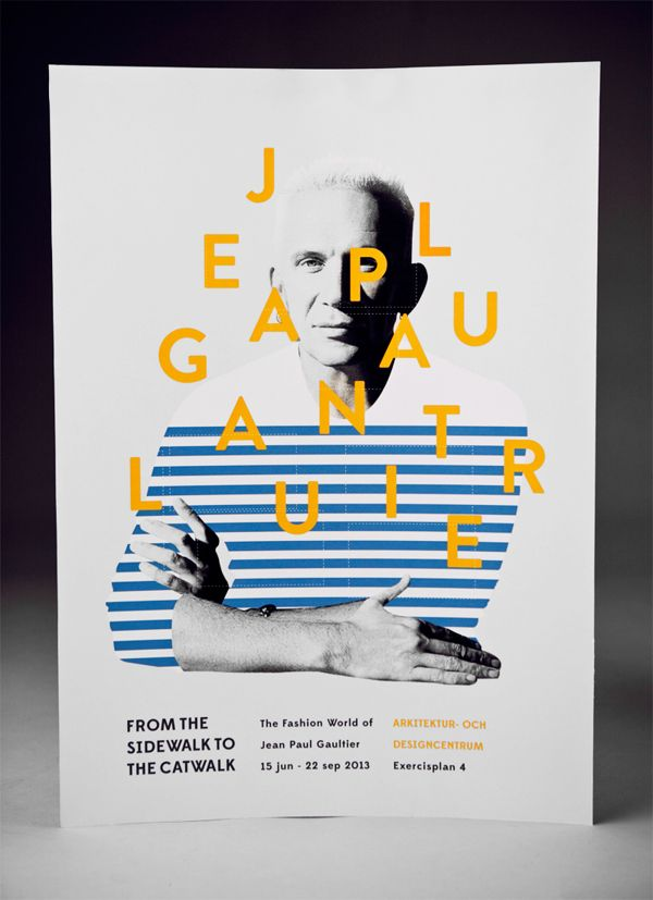 "#Poster for Jean Paul Gaultier Exhibit ""From the Sidewalk to the Catwalk"" by graphic designer Amanda Berglund / #typography #interactive"
