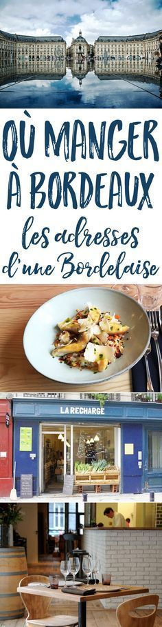 Vous prévoyez un petit weekend gourmand à Bordeaux ? Ne manquez pas cette sélection de bonnes adresses partagées par une Bordelaise !