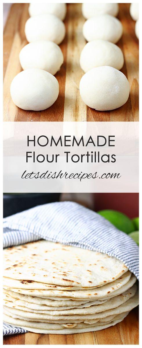 Easy Homemade Flour Tortillas Recipe Flour Tortillas Homemade