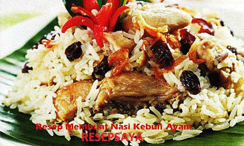 Resep Cara Membuat Nasi Kebuli Ayam Paling Enak - Halo sob ketemu lagi nih dengan resep yang istimewa kali ini Resep Cara Membuat Nasi Kebul...