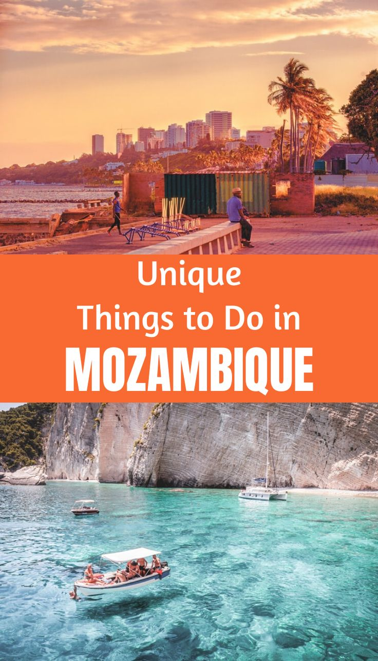 Unique Things to Do in Mozambique in 2020 Africa