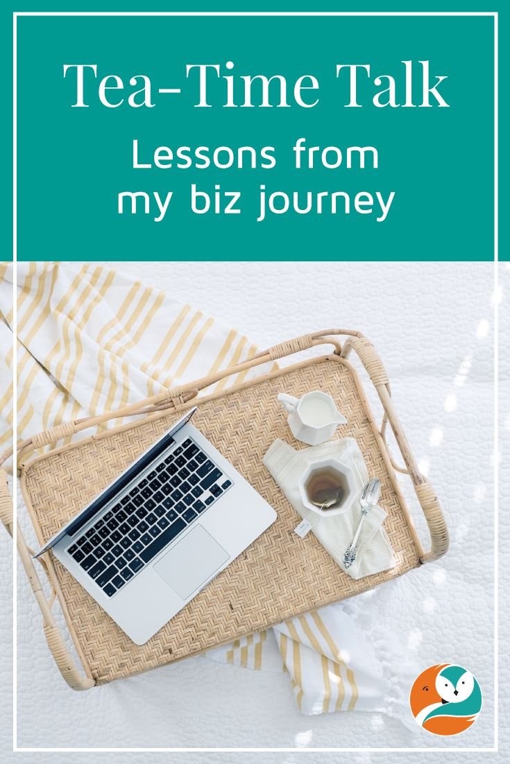 Tea-Time Talk is a series of lessons I have learned on my business journey.  This post is about making progress and taking pride in your work.