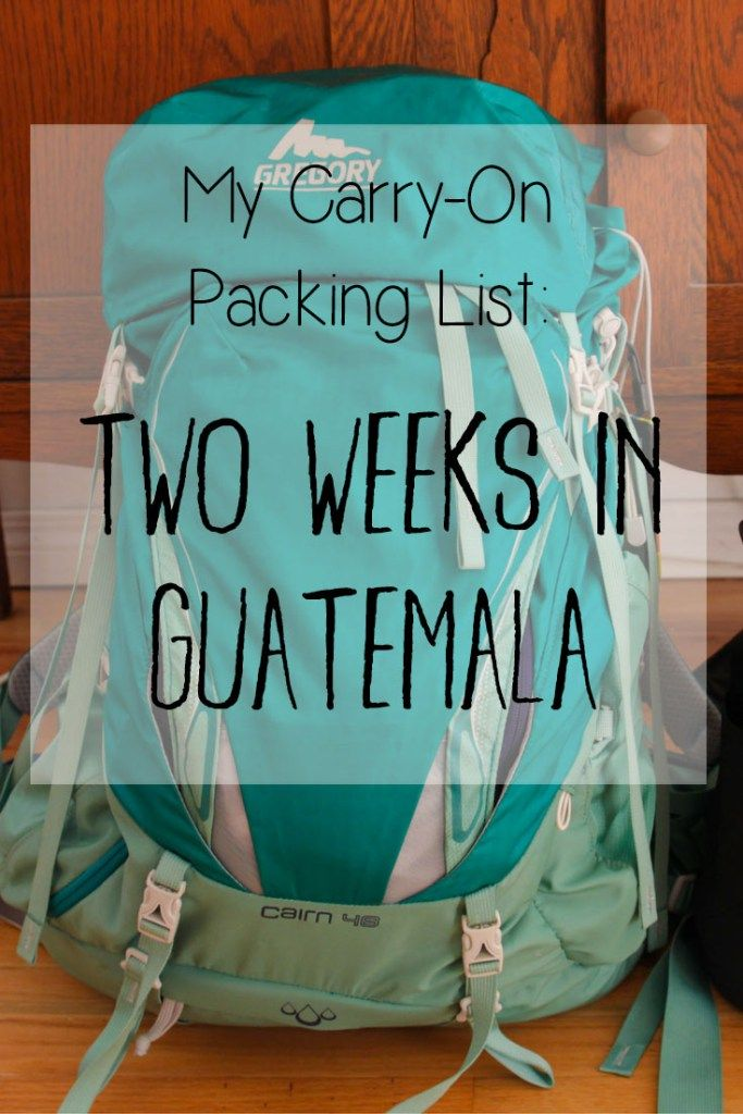 My Carry-On Packing List for Two Weeks in Guatemala | Are you traveling to Guatemala or Central America? Check out my minimalist, carry-on only, female packing list for two weeks in Guatemala (Antigua, Lake Atitlan, Flores and Tikal)! Check out my blog post for more information.