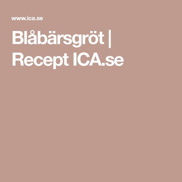 Blåbärsgröt | Recept ICA.se