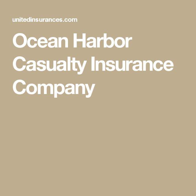 Ocean Harbor Casualty Insurance Company  #casualtyinsurance #insurance #insurancecompany #oceanharbor #oceanharborcasualtyinsurance #oceanharborcasualtyinsurancecompany