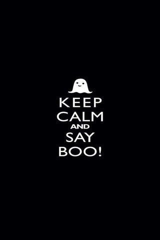Download free Keep Calm And Say Boo Mobile Wallpaper contributed by meister, Keep Calm And Say Boo Mobile Wallpaper is uploaded in Quotes category.