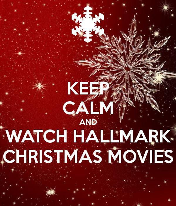 'KEEP CALM AND WATCH HALLMARK CHRISTMAS MOVIES' Poster