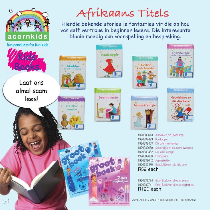There are really cute Afrikaans books available - contact me if you would like to order. The Groot Boeke though, may not be available.