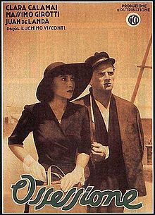 Ossessione. Italy. Based on The Postman Always Rings Twice by James M. Cain. Clara Calamai, Massimo Girotti, Dhia Cristiani. Directed by Luchino Visconti. 1943