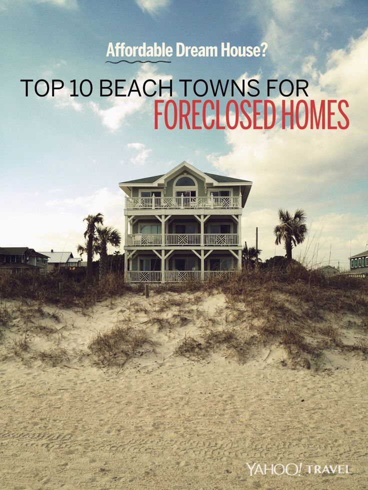 Top 10 Beach Towns For Foreclosed Homes