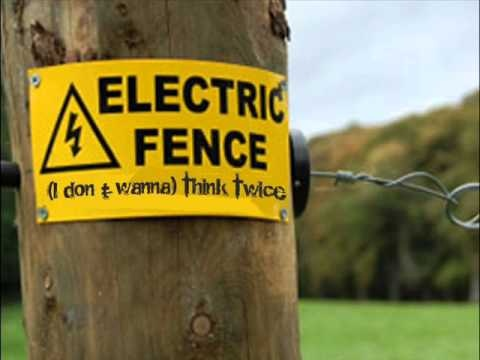 Electric Fence - (I don`t wanna) Think Twice