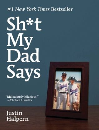 Sh*t My Dad Says by Justin Halpern. Truly LOL funny.