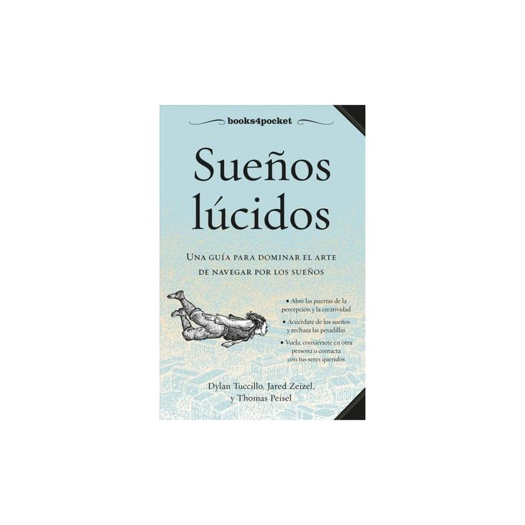 Sueños lucidos/ A Field Guide to Lucid Dreaming (Paperback) (Dylan Tuccillo & Jared Zeizel)