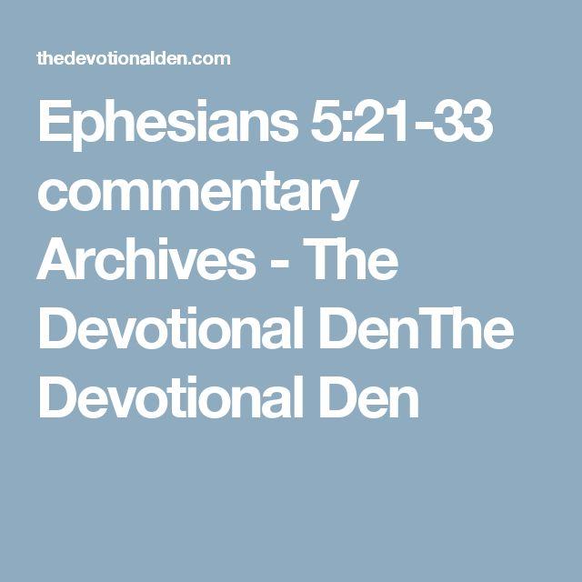 Ephesians 5:21-33 commentary Archives - The Devotional DenThe Devotional Den