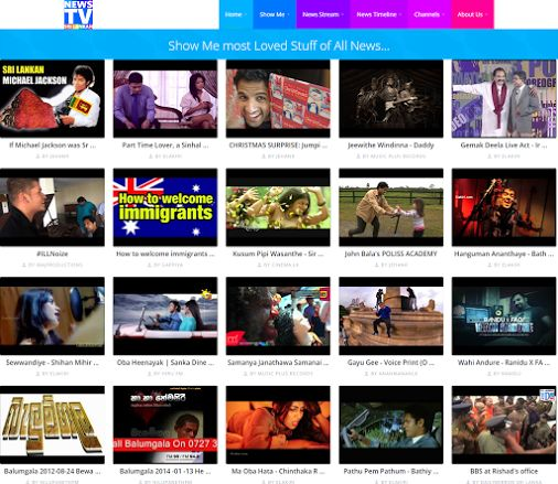 """Wanna check out the most Loved Sri Lankan Videos of all time ? ;)  Well now you can Thanks to our """"Sri Lankan NewsTV"""" !  Simply go to """"Show Me"""" menu at the top -> click on """"Loved Stuff"""" ! Simple as that you will be able to enjoy all the most Loved News, Gossips, Music, Political, Lifestyle and so many other videos of all time in Sri Lanka... :)   http://srilankannewstv.confuzed-sourcecode.com/NewsByVideoSort.aspx?SORTBY=TG92ZWQ="""