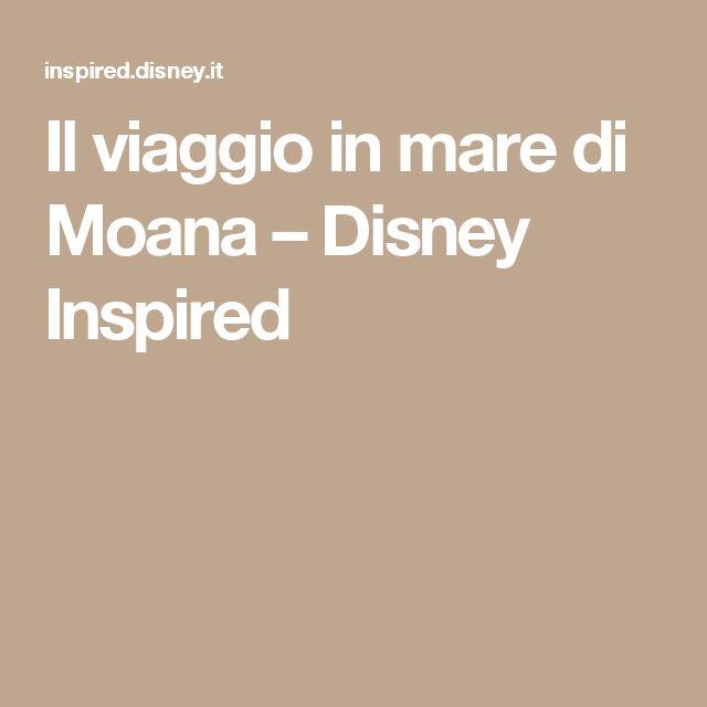 Il viaggio in mare di Moana – Disney Inspired