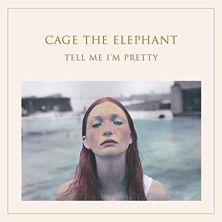 Cage The Elephant  Tell Me Im Pretty new album!!! ❤