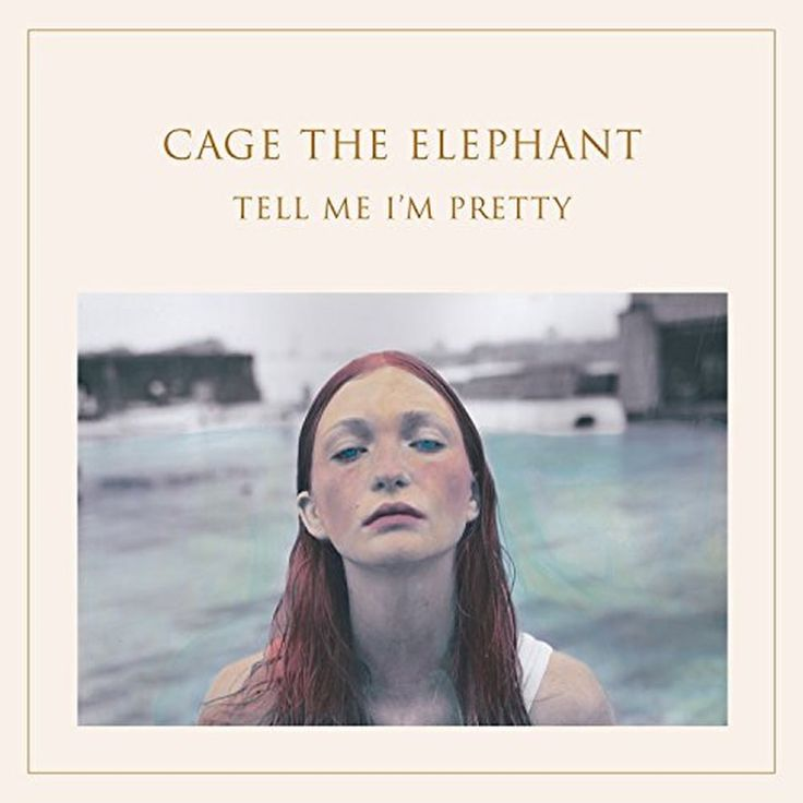 Cage The Elephant Tell Me Im Pretty new album!!! �