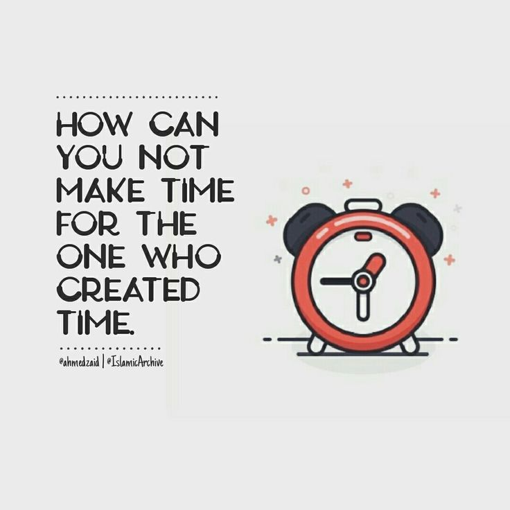 Make time for the One who made time! ⏳ #Time #Faith #Islam