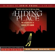 Focus on the Family Radio Theatre - The Hiding Place by Corrie Ten Boom (excellently dramatized, this story is riveting)