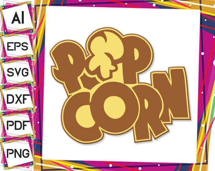 Popcorn Svg Popcorn Kernel Png Flavoured Popcorn Dxf Svg Png Dxf Jpg Ai Pdf Flavored Popcorn Popcorn Popcorn Kernels