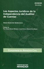 Zubiaurre Gurruchaga, Amaia  Los aspectos jurídicos de la independencia del auditor de cuentas.  Aranzadi, 2012.
