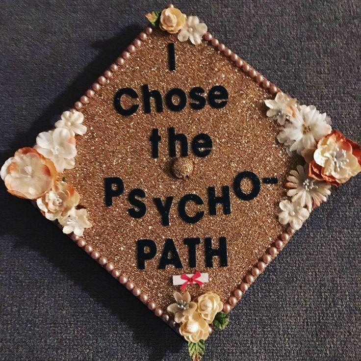 My Graduation cap:) #Psychology