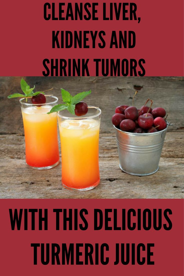 Cleanse Liver, Kidneys And Shrink Tumors With This Delicious Turmeric Juice *