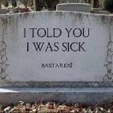 Image result for spike milligan i told you i was ill