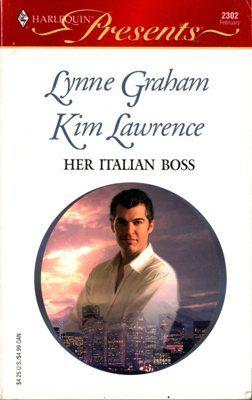 Her Italian Boss Lynne Graham Kim Lawrence Romance 0373123027