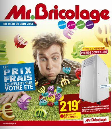 Mr. Bricolage catalogue 19-29 juin 2013