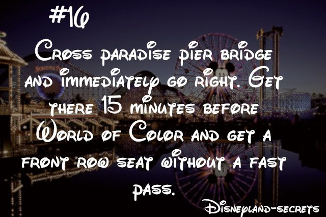I have yet to test this out, but it may be a good way to get a good seat for World of Color without a Fast Pass. Disneyland, Disney California Adventure