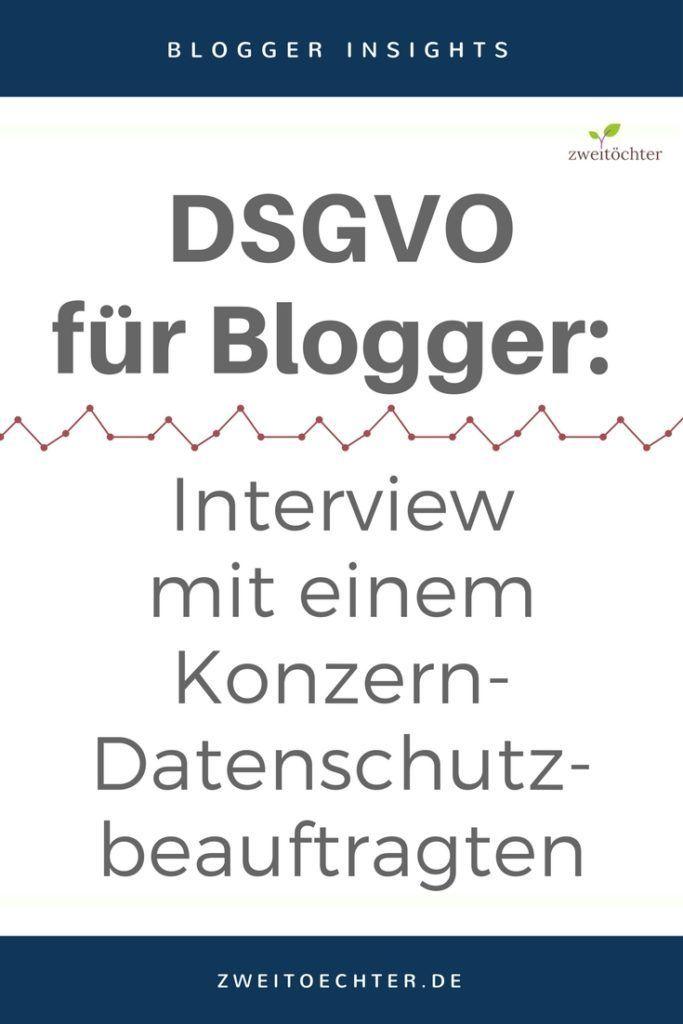 DSGVO für Blogger - Datenschutzgrundverordnung für Blogger - Interview mit einem Konzern-Datenschutzbeauftragten