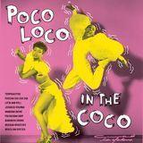 Poco Loco in the Coco [LP] - Vinyl