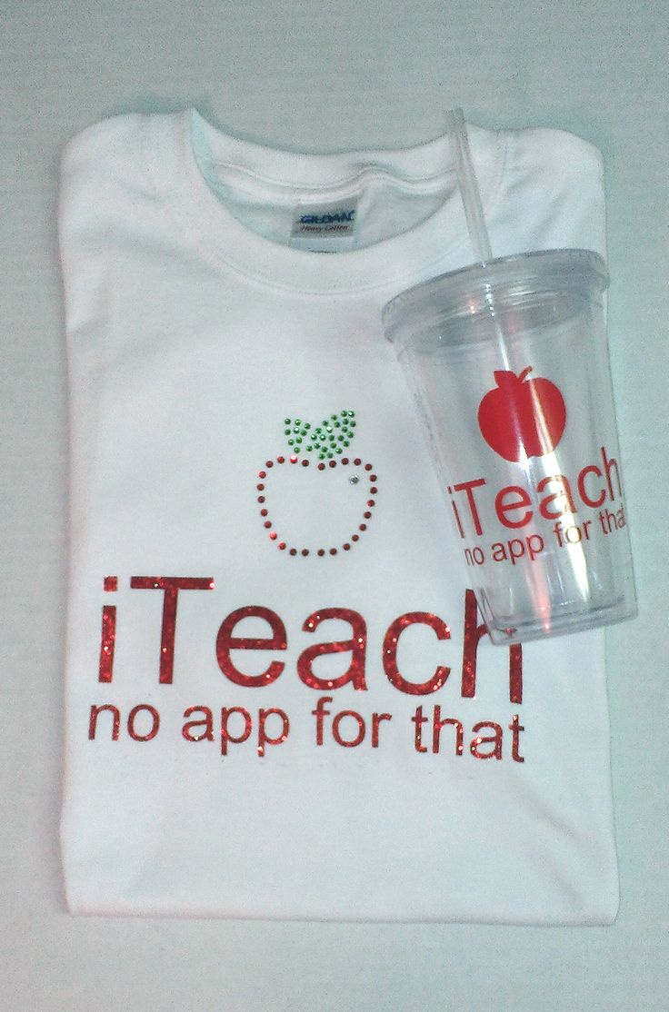 Teacher appreciation shirt and cup. Apple on shirt is a rhinestone design purchased from the Silhouette store. Words are heat transfer glitter vinyl using a font from my computer. Cup made with Oracal 651 (outdoor) vinyl.