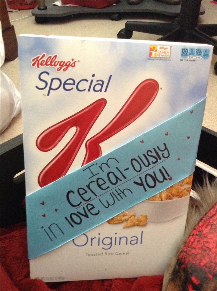 I'm cereal-ously thankful for you!                                                                                                                                                                                 More